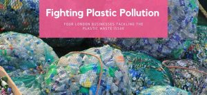 London Fighting Plastic Pollution