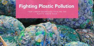London Fighting Plastic Pollution
