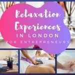Relaxation Experiences in London