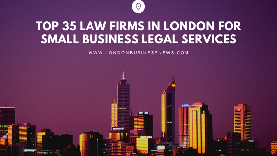 Top 35 Law Firms in London for Small Business Legal Services (1)