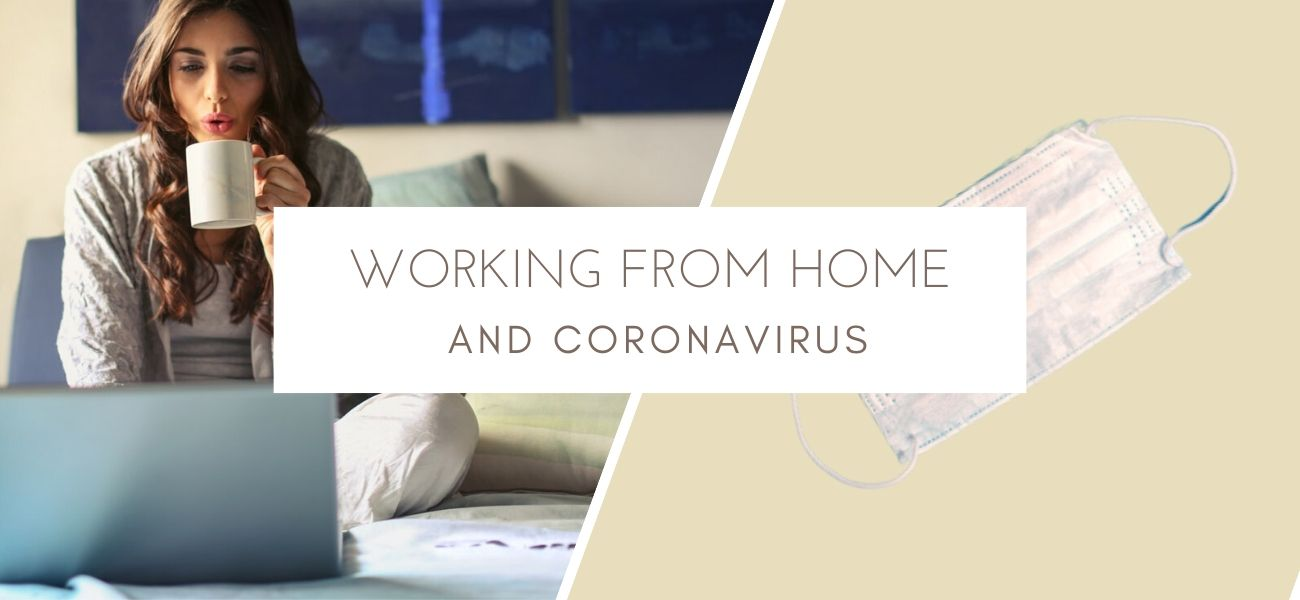 Coronavirus And Working From Home