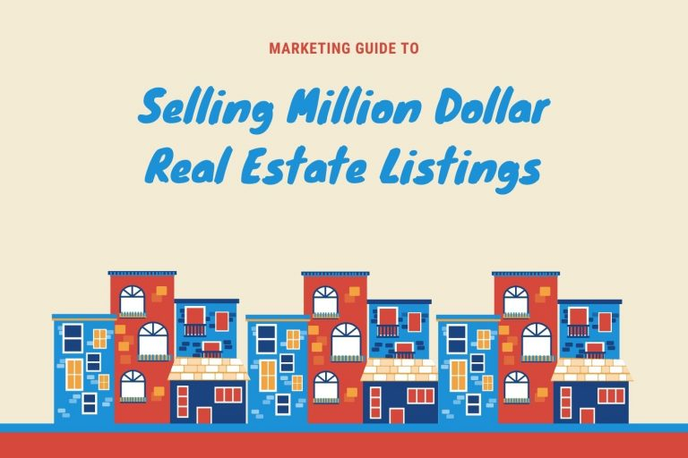 Marketing Guide To Selling Million Dollar Real Estate Listings