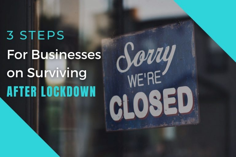 3 Steps for Businesses to Survive after Lockdown