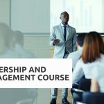 5 Reasons to enroll in a leadership and management course