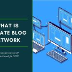 What is Private Blog Network