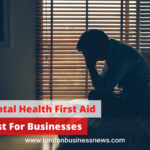 Why Mental Health First Aid Is A Must For Businesses & Their Staff