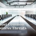 5 Most Common Threats Every Business Should Be Prepared For in 2021